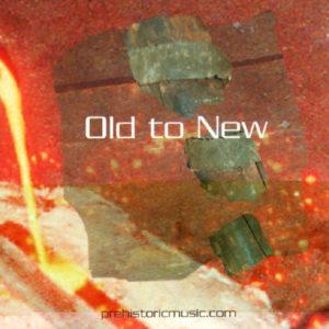 Old to New Album
